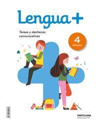 LENGUA+ 4ºPRIMARIA TAREAS Y DESTREZAS COMUNICATIVAS 2019