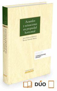 ACUERDOS Y ACTUACIONES EN PROPIEDAD HORIZONTAL (PAPEL + E-BOOK)