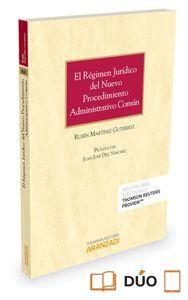EL REGIMEN JURIDICO DEL NUEVO PROCEDIMIENTO ADMINISTRATIVO COMUN