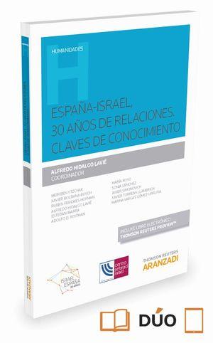 ESPAÑA ISRAEL 30 AÑOS DE RELACIONES CONOCIMIENTO MUTUO