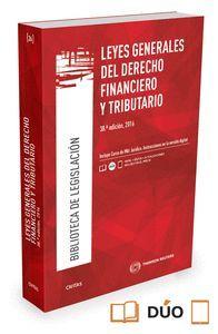 LEYES GENERALES DE DERECHO FINANCIERO Y TRIBUTARIO (38ª ED.) 2016