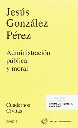 ADMINISTRACION PUBLICA Y MORAL
