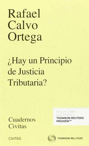 HAY UN PRINCIPIO DE JUSTICIA TRIBUTARIA