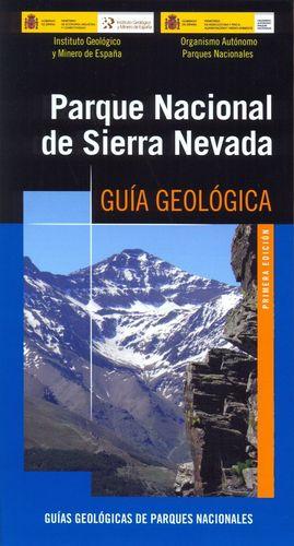 PARQUE NACIONAL DE SIERRA NEVADA. GUÍA GEOLÓGICA
