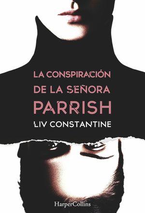 LA CONSPIRACIÓN DE LA SEÑORA PARRISH