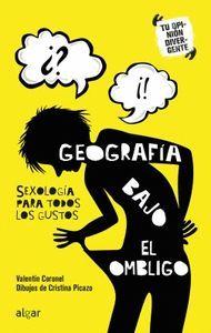GEOGRAFÍA BAJO EL OMBLIGO. SEXOLOGÍA PARA TODOS LOS GUSTOS