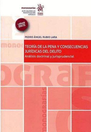 TEORIA DE LA PENA Y CONSECUENCIAS JURIDICAS DEL DELITO