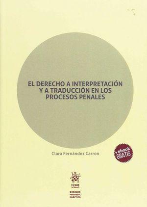 DERECHO A INTERPRETACION Y A TRADUCCION EN LOS PROCESOS PENALES