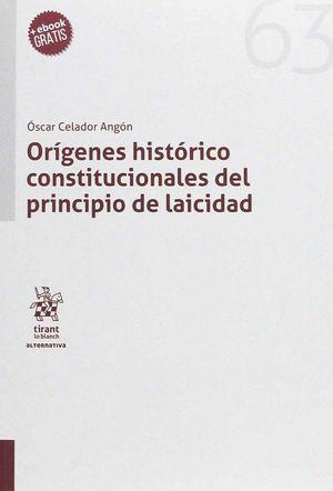 ORÍGENES HISTÓRICO CONSTITUCIONALES DEL PRINCIPIO DE LAICIDAD