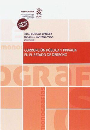 CORRUPCIÓN PÚBLICA Y PRIVADA EN EL ESTADO DE DERECHO