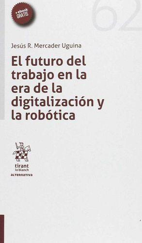 EL FUTURO DEL TRABAJO EN LA ERA DE LA DIGITALIZACION Y LA ROBOTIC