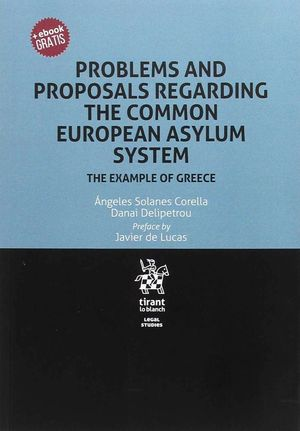 PROBLEMS AND PROPOSALS REGARDING THE COMMON EUROPEAN ASYLUM SYSTEM THE EXAMPLE O