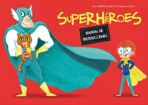 SUPERHEROES MANUAL DE INSTRUCCIONES
