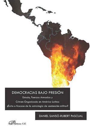 DEMOCRACIAS BAJO PRESIÓN