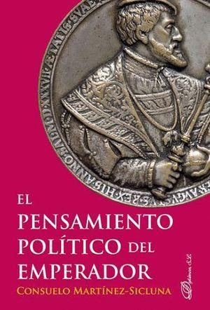 EL PENSAMIENTO POLÍTICO DEL EMPERADOR