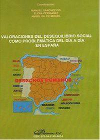 DVD VALORACIONES DEL DESEQUILIBRIO SOCIAL COMO PROBLEMA DEL DIA A DIA EN ESPAÑA