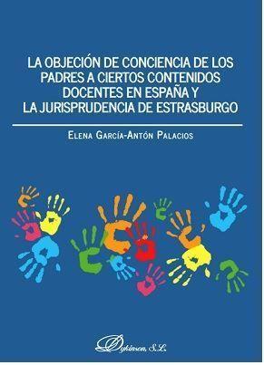 LA OBJECIÓN DE CONCIENCIA DE LOS PADRES A CIERTOS CONTENIDOS DOCENTES EN ESPAÑA