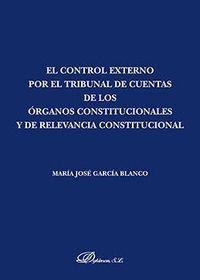 CONTROL EXTERNO POR EL TRIBUNAL DE CUENTAS DE LOS ORGANOS CONSTITUCIONALES
