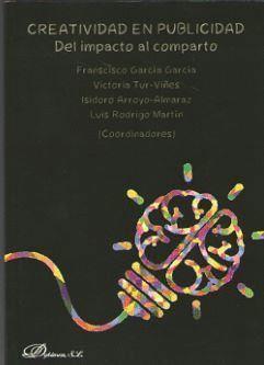 CREATIVIDAD EN PUBLICIDAD. DEL IMPACTO AL COMPARTO