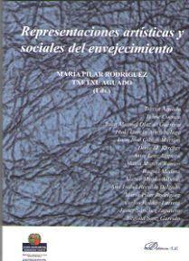 REPRESENTACIONES ARTÍSTICAS Y SOCIALES DEL ENVEJECIMIENTO