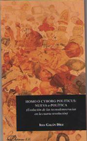HOMO O CYBORG POLITICUS: NUEVA E-POLITICA