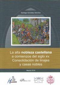 LA ALTA NOBLEZA CASTELLANA A COMIENZOS DEL SIGLO XV