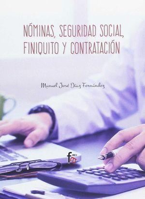 NOMINAS, SEGURIDAD SOCIAL, FINIQUITO Y CONTRATACION