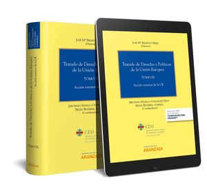 TRATADO DE DERECHO Y POLÍTICAS DE LA UNIÓN EUROPEA (TOMO IX) (PAPEL + E-BOOK)