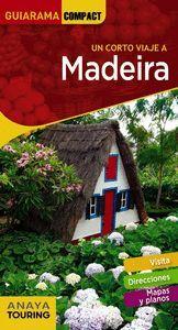 MADEIRA (GUIARAMA COMPACT 2019) UN CORTO VIAJE