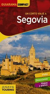 SEGOVIA (GUIARAMA COMPACT 2019) UN CORTO VIAJE