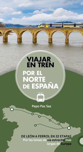VIAJAR EN TREN POR EL NORTE DE ESPAÑA 2019