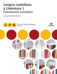 FPB COMUNICACIÓN Y SOCIEDAD I - LENGUA CASTELLANA Y LITERATURA 1