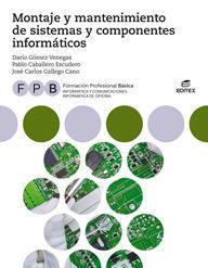MONTAJE Y MANTENIMIENTO SISTEMAS Y COMPONENTES INFORMATICOS FPB 18