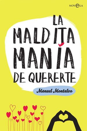 LA MALDITA MANIA DE QUERERTE