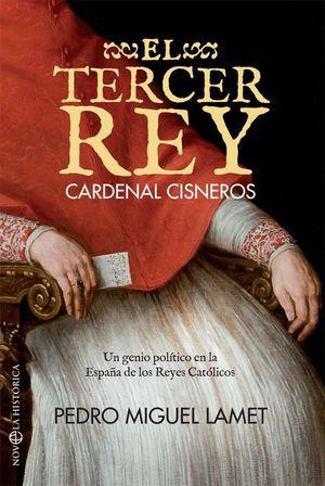 EL TERCER REY (CARDENAL CISNEROS)