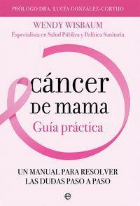 CÁNCER DE MAMA. GUIA PRACTICA