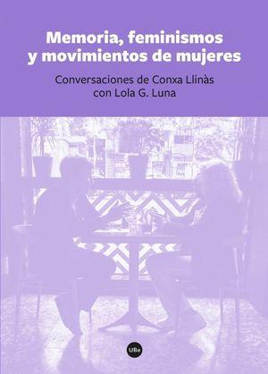 MEMORIA, FEMINISMOS Y MOVIMIENTOS DE MUJERES