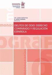DELITOS DE ODIO: DERECHO COMPARADO Y REGULACION ESPAÑOLA