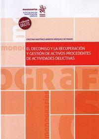 EL DECOMISO Y LA RECUPERACION Y GESTION DE ACTIVOS PROCEDENTES DE ACTIVIDADES DE