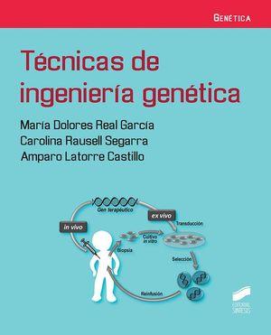 TÉCNICAS DE INGENIERÍA GENÉTICA