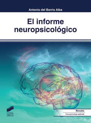 EL INFORME NEUROPSICOLÓGICO