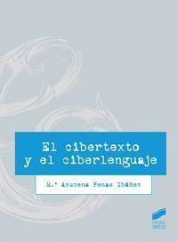 EL CIBERTEXTO Y EL CIBERLENGUAJE