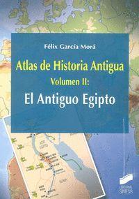 ATLAS DE HISTORIA ANTIGUA VOL. 2: EL ANTIGUO EGIPTO