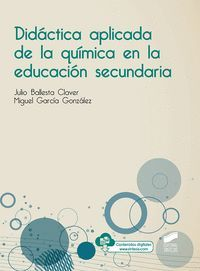 DIDÁCTICA APLICADA DE LA QUÍMICA EN LA EDUCACIÓN SECUNDARIA