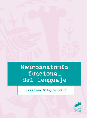 NEUROANATOMÍA FUNCIONAL DEL LENGUAJE