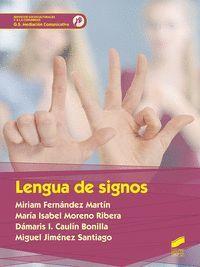 LENGUA DE SIGNOS (G.S MEDIACION COMUNICATIVA)