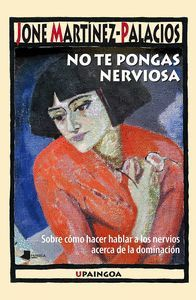 NO TE PONGAS NERVIOSA