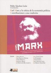 KARL MARX Y LA CRÍTICA DE LA ECONOMÍA POLÍTICA