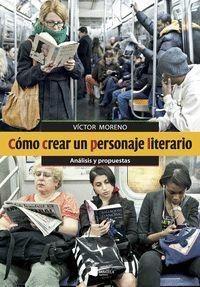 CÓMO CREAR UN PERSONAJE LITERARIO