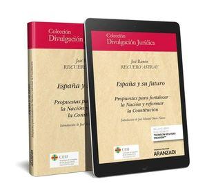 ESPAÑA Y SU FUTURO (PAPEL + E-BOOK)